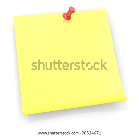 Reminder Sticky Note.Sticky Note with a red semi transparent plastic Pushpin.