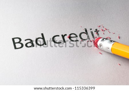 Removing word with pencil's eraser, Erasing Bad Credit