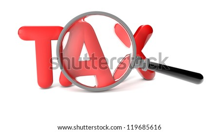 render of a tax text and a magnifying glass