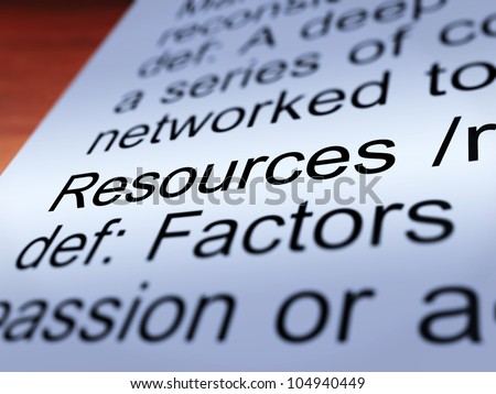 Resources Definition Closeup Shows Materials Assets And Manpower For A Business