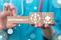 Responsibility Medicine Work Concept. Responsible Duty Doctor.
