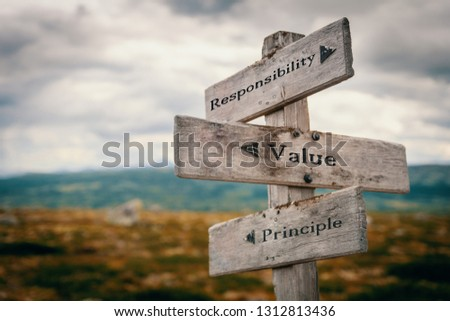 Responsibility, value, principle signpost in nature. Wooden boards, core values, business, quotes, message, corporate, team ,group, goals concept. #1312813436