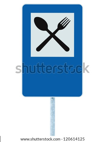 Restaurant sign on post pole, traffic road roadsign, blue isolated dinner bar catering fork spoon signage and blank empty copy space