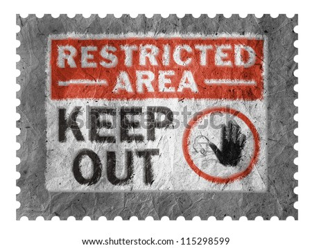 Restricted area sign painted on paper postage  stamp