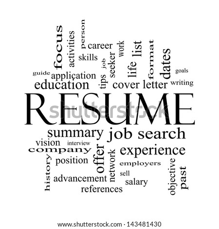 Resume Word Cloud Concept in black and white with great terms such as career, job search, interview and more.