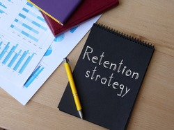 Retention strategy is shown on the conceptual business photo