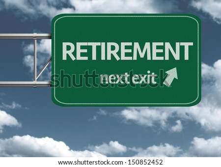 Retirement, next exit creative road sign and clouds