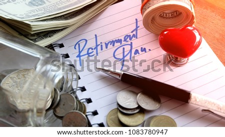 RETIREMENT PLAN Savings money Investment Pension ,