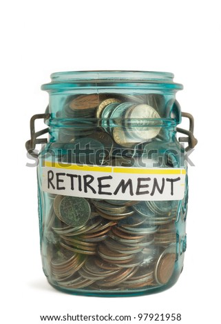Retirement savings money in jar