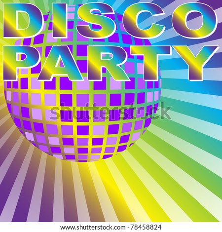 Retro Party Background - Disco Party Sign and Disco Ball on Multicolor Background - vector