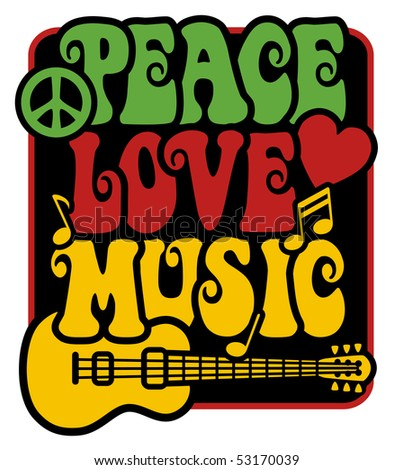 Retro-styled text design of Peace, Love and Music with peace symbol, guitar, heart and musical notes in Rasta colors.