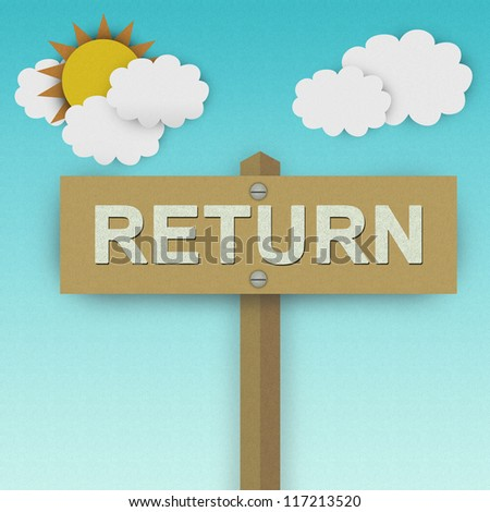 Return Road Sign For Business Solution Concept Made From Recycle Paper With Beautiful Sun and White Cloud in Blue Sky Background