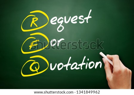 RFQ - Request For Quotation acronym, business concept background #1341849962