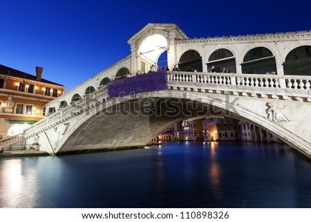Rialto Bridge at Night, Venice, Italy - stock photo