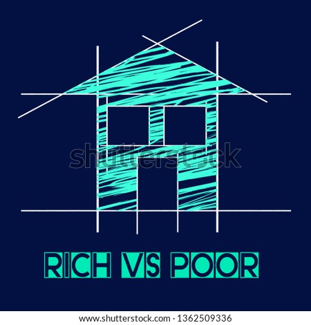 Rich Vs Poor Wealth House Meaning Well Off Against Being Broke. Inequality And Injustice Of Life And Money - 3d Illustration