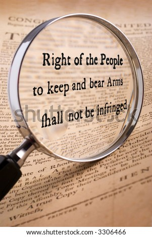 http://image.shutterstock.com/display_pic_with_logo/280/280,1179262810,1/stock-photo-right-of-the-people-to-keep-and-bear-arms-second-amendment-from-bill-of-rights-with-magnifying-3306466.jpg