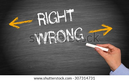 Right or wrong - evaluation and decision making concept #307314731