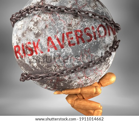 Risk aversion and hardship in life - pictured by word Risk aversion as a heavy weight on shoulders to symbolize Risk aversion as a burden, 3d illustration Foto stock ©