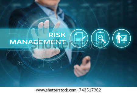 Risk Management Strategy Plan Finance Investment Internet Business Technology Concept. #743517982