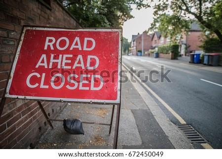 Road ahead closed #672450049
