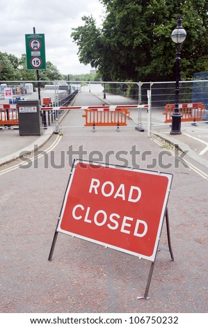 Road Closed sign on a Serpentine Road, London