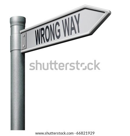 Road Sign Errors Road Sign Arrow Indicating