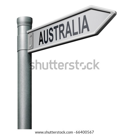 road sign arrow pointing to Australia down under continent tourism holiday vacation economy country