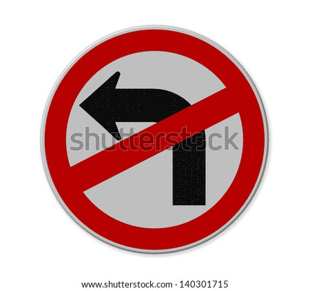 Road sign don't turn left isolate on white background