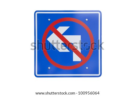 Road sign don't turn left  isolated