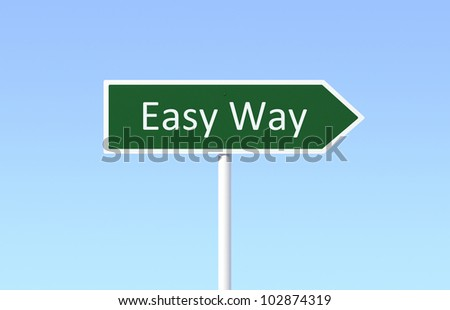 Road Sign for Easy Way