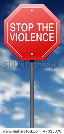 """Road Sign Metaphor with """"Stop the Violence"""""""