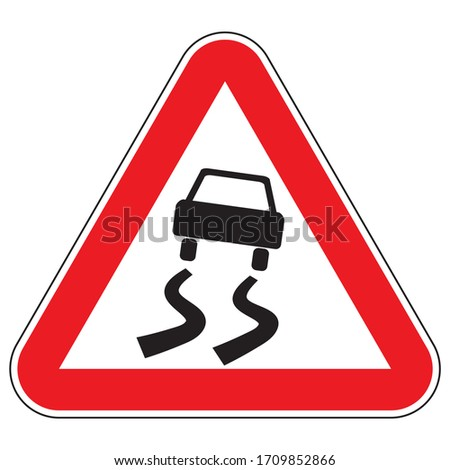 "Road sign ""slippery road"". Warning about a section of road with increased slipperiness."