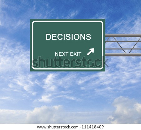 Road sign to decisions