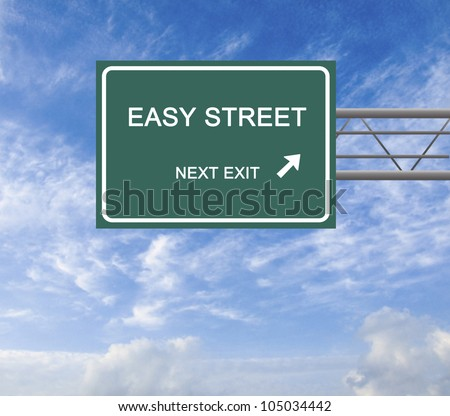 Road sign to  easy street