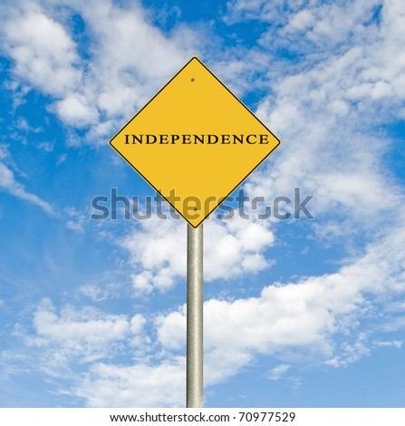 Road sign to independence