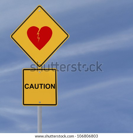 Road sign warning of heartbreak or heartache