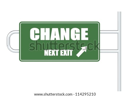 Road Sign with CHANGE