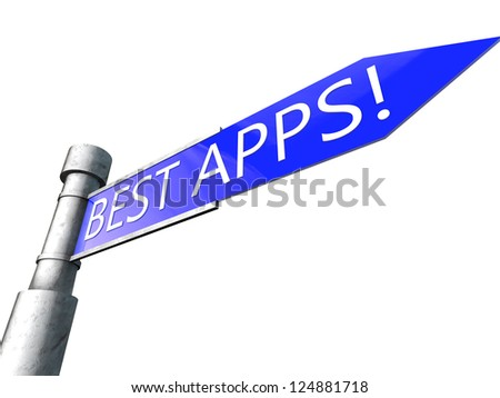 Road sign with the words Best Apps!