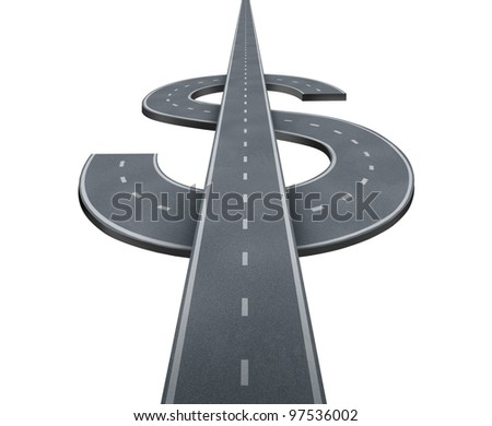 Road to wealth and path to financial success with highway roads in the shape of a dollar or currency money symbol isolated on a white background.