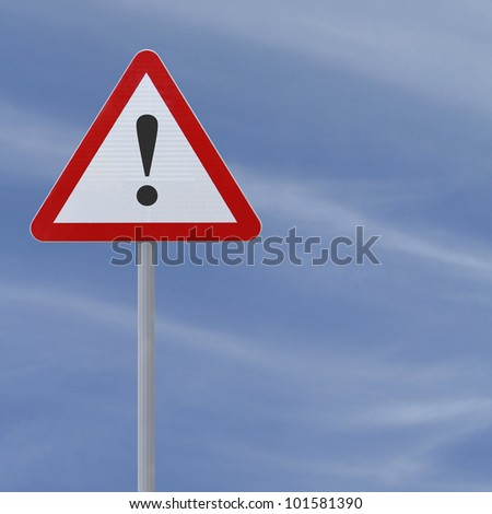 Road warning sign with an exclamation point