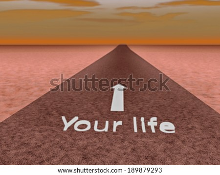 stock-photo-road-with-text-your-life-written-d-render-189879293.jpg