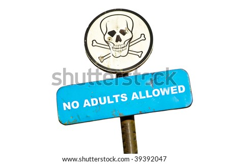 roadsign skull with bullet holes and text no adults allowed