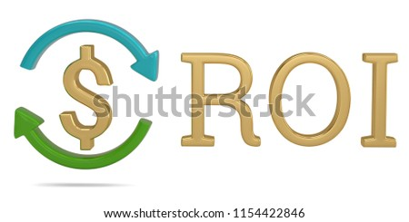 ROI and dollar sign isolated on white background 3D illustration.