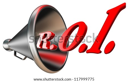 roi red word in megaphone return on investment concept isolated on white background. clipping path included - stock photo