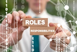 Roles and Responsibilities Business Concept. Duty Team Work Responsibility Inspiration Role Success Job.
