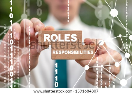 Photo of  Roles and Responsibilities Business Concept. Duty Team Work Responsibility Inspiration Role Success Job.