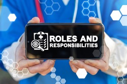 Roles and responsibilities Medical Professional Teamwork Concept. Role Responsibility Healthcare.