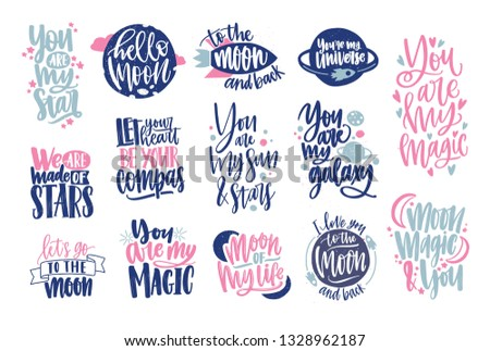 Romantic phrases or quotes handwritten with elegant cursive calligraphic font and decorated by cute elements. Love and passion inscriptions isolated on white background. Colored illustration.