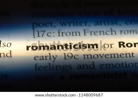 romanticism word in a dictionary. romanticism concept. #1148009687