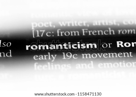 romanticism word in a dictionary. romanticism concept. #1158471130
